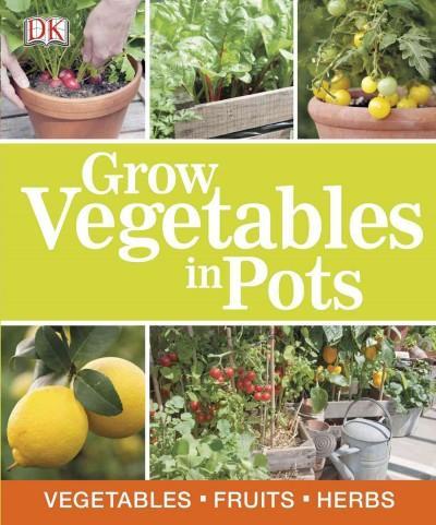 Grow Vegetables in Pots (Paperback)