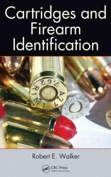 Cartridges and Firearm Identification (Hardcover)