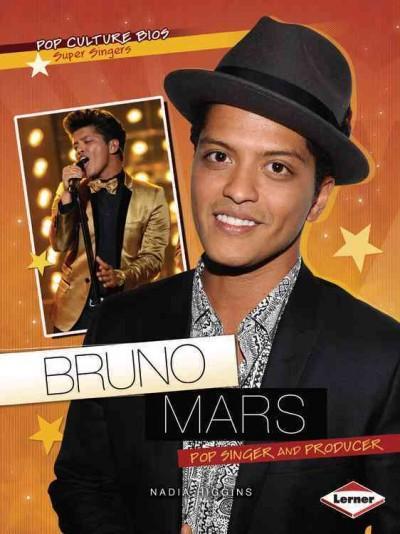 Bruno Mars: Pop Singer and Producer (Paperback)
