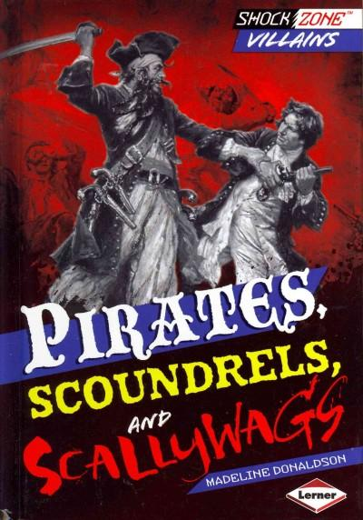 Pirates, Scoundrels, and Scallywags (Hardcover)