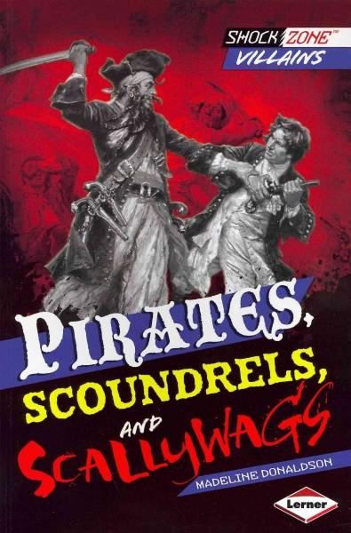 Pirates, Scoundrels, and Scallywags (Paperback)