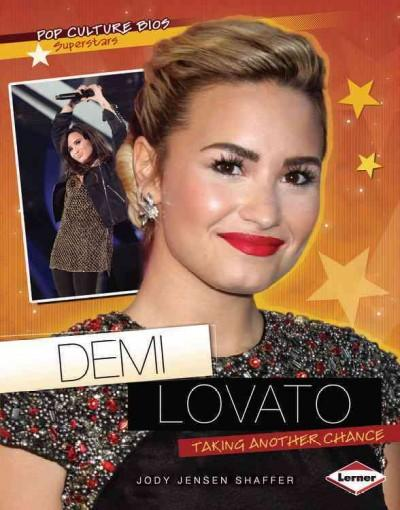 Demi Lovato: Taking Another Chance (Paperback)