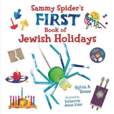 Sammy Spider First Book of Jewish Holidays (Board book)
