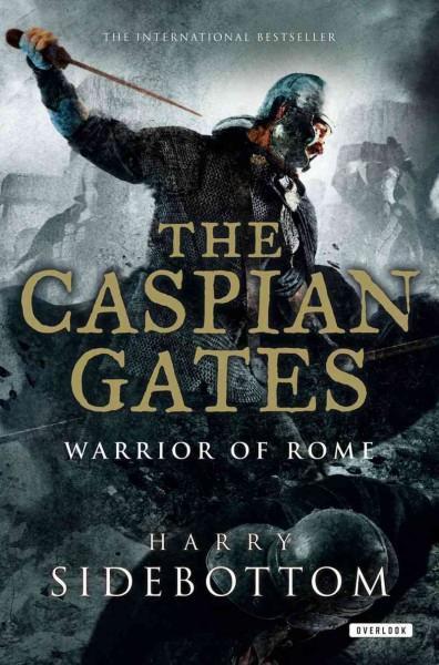 The Caspian Gates (Paperback)