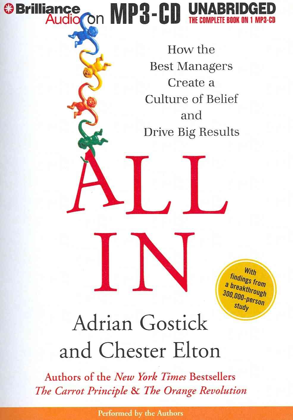 All In: How the Best Managers Create a Culture of Belief and Drive Big Results (CD-Audio)