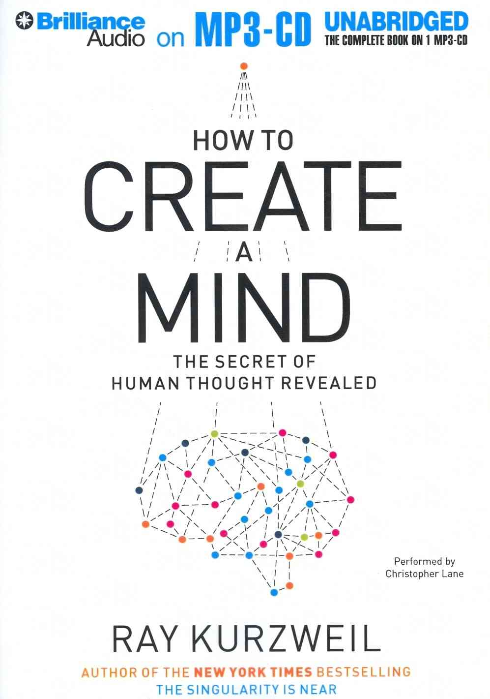 How to Create a Mind: The Secret of Human Thought Revealed (CD-Audio)
