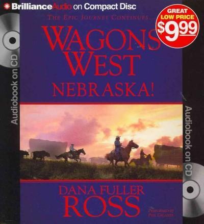 Wagons West Nebraska! (CD-Audio)
