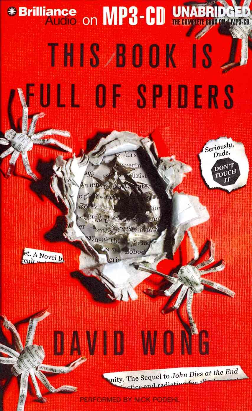 This Book Is Full of Spiders: Seriously, Dude, Don't Touch It (CD-Audio)