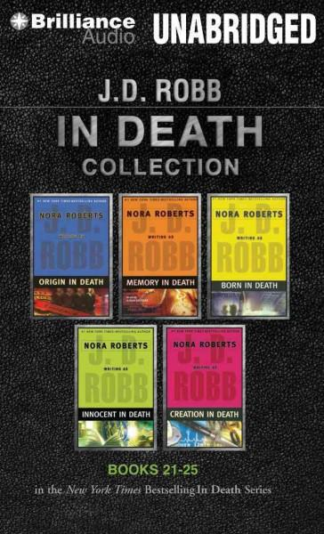 J.D. Robb In Death Collection, Books 21-25: Origin in Death / Memory in Death / Born in Death / Innocent in Death ... (CD-Audio)