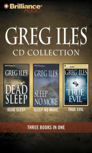 Greg Iles CD Collection: Dead Sleep / Sleep No More / True Evil (CD-Audio)