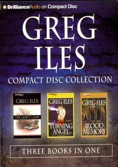 Greg Iles Compact Disc Collection: The Quiet Game / Turning Angel / Blood Memory (CD-Audio)