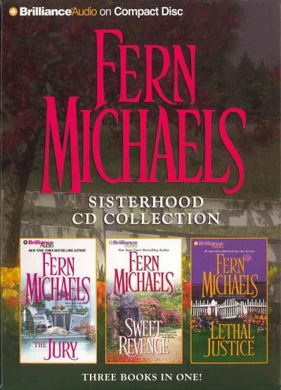 Fern Michaels Sisterhood CD Collection: The Jury / Sweet Revenge / Lethal Justice (CD-Audio)