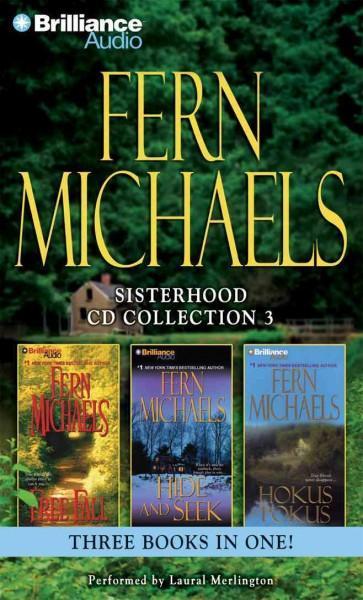 Fern Michaels Sisterhood CD Collection 3: Free Fall / Hide and Seek / Hokus Pokus (CD-Audio)