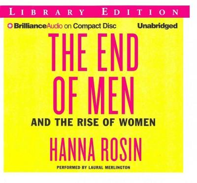 The End of Men: And the Rise of Women: Library Edition (CD-Audio)