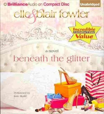 Beneath the Glitter (CD-Audio)
