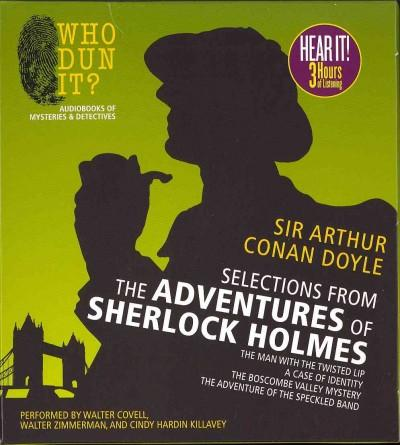 Selections from the Adventures of Sherlock Holmes: The Man With the Twisted Lip, a Case of Identity, the Boscobe V... (CD-Audio)