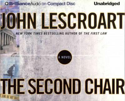 The Second Chair: A Novel (CD-Audio)
