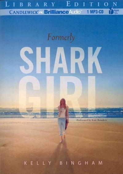 Formerly Shark Girl: Library Edition (CD-Audio)