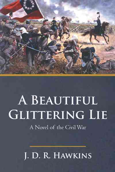 A Beautiful, Glittering Lie (Paperback)
