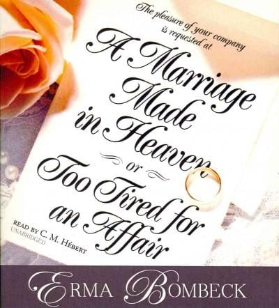 A Marriage Made in Heaven, or Too Tired for an Affair (CD-Audio)
