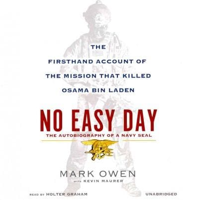 No Easy Day: The Firsthand Account of the Mission That Killed Osama Bin Laden: The Autobiography of a Navy Seal: L... (CD-Audio)