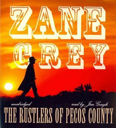 The Rustlers of Pecos County (CD-Audio)