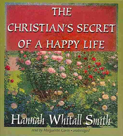 The Christian's Secret of a Happy Life (CD-Audio)