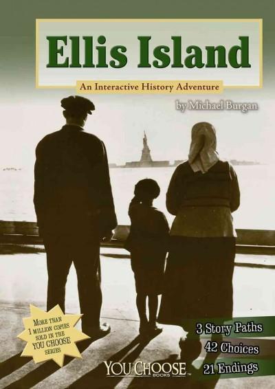 Ellis Island: An Interactive History Adventure (Paperback)