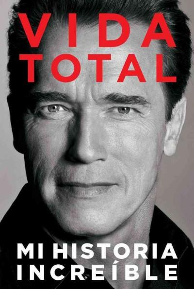 Vida Total: Mi Historia Increible (Paperback)