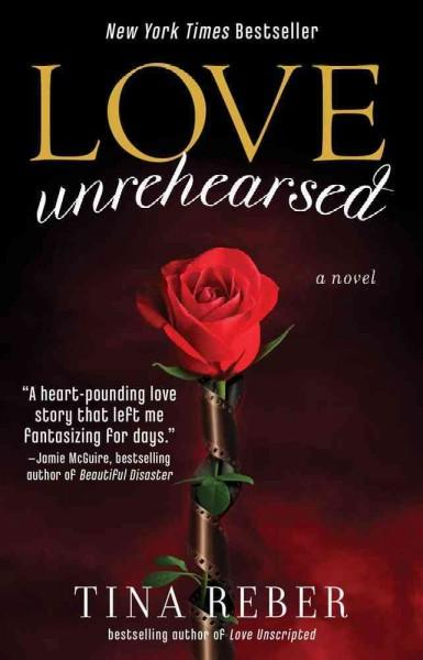 Love Unrehearsed (Paperback)