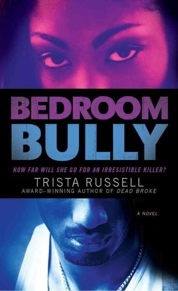 Bedroom Bully (Paperback)