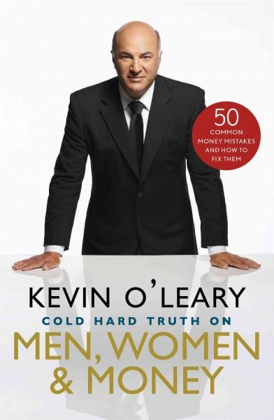 Cold Hard Truth on Men, Women & Money: 50 Common Money Mistakes and How to Fix Them (Hardcover)
