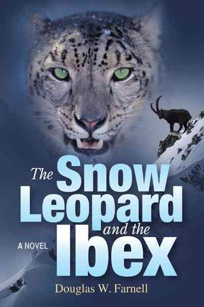 The Snow Leopard and the Ibex (Hardcover)