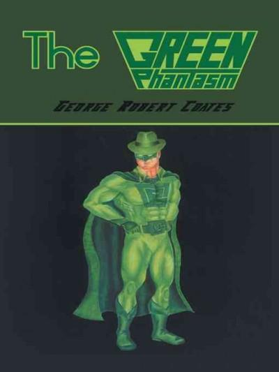 The Green Phantasm (Hardcover)