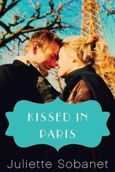 Kissed in Paris (Paperback)