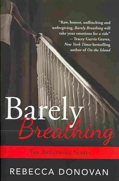 Barely Breathing (Paperback)