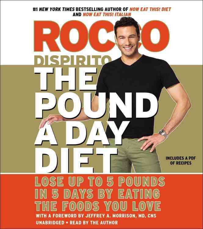 The Pound a Day Diet: Lose Up to 5 Pounds in 5 Days by Eating the Foods You Love (CD-Audio)