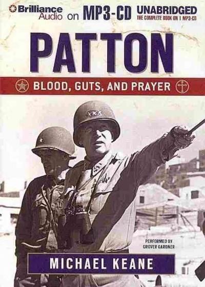 Patton: Blood, Guts, and Prayer (CD-Audio)