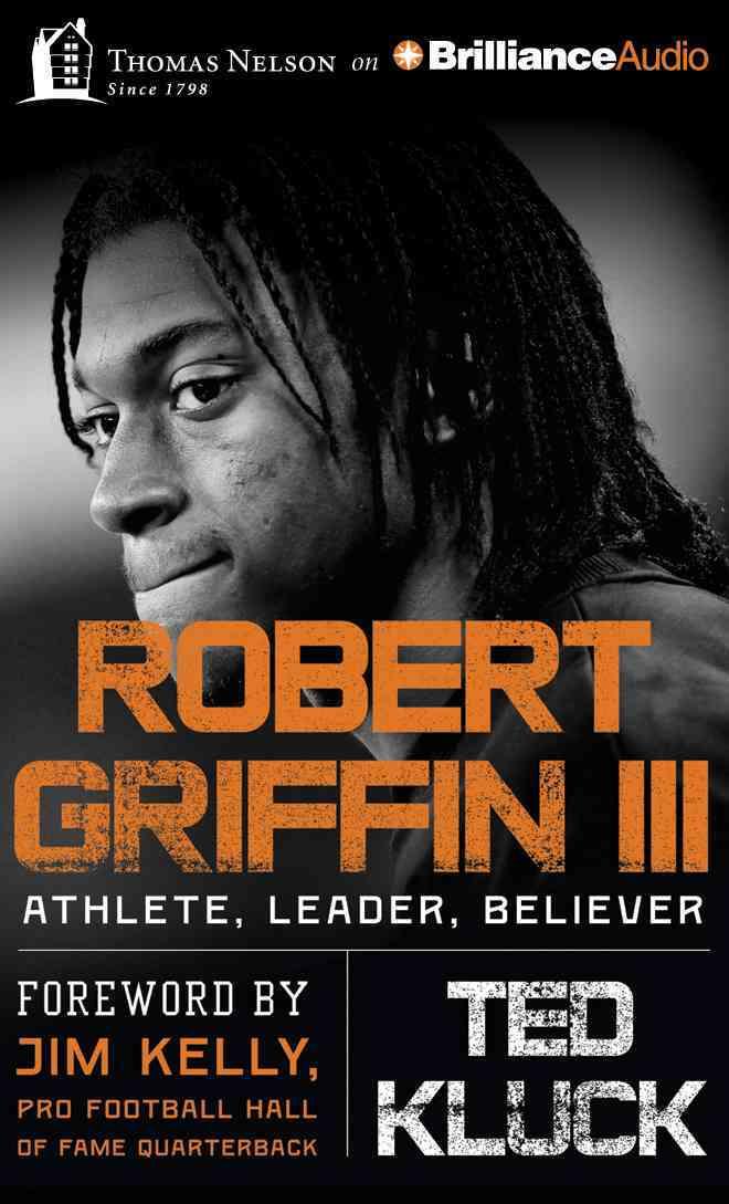 Robert Griffin III: Athlete, Leader, Believer (CD-Audio)