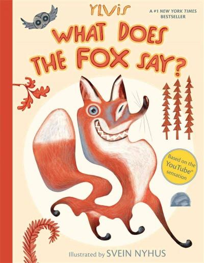 What Does the Fox Say? (Hardcover) - Thumbnail 0