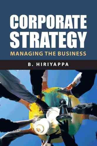 Corporate Strategy: Managing the Business (Hardcover)