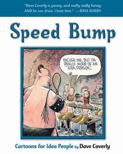 Speed Bump: Cartoons For Idea People (Paperback) - Thumbnail 0