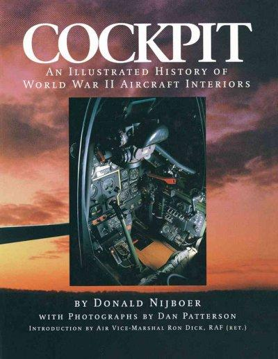 Cockpit: An Illustrated History of World War II Aircraft Interiors (Paperback)