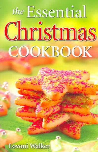 The Essential Christmas Cookbook (Paperback)