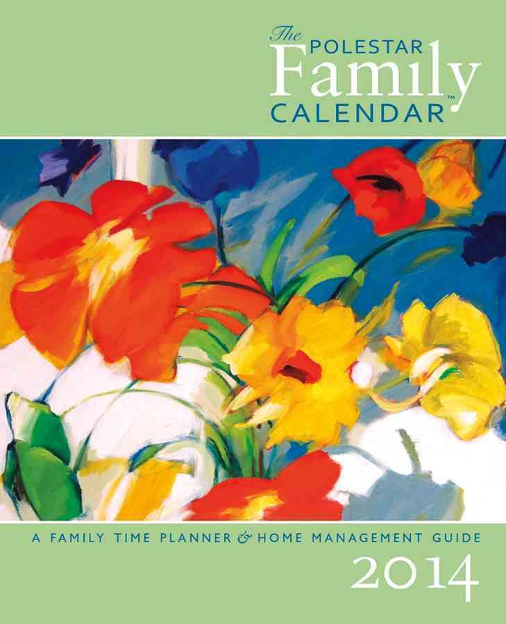 Polestar Family 2014 Calendar (Calendar)