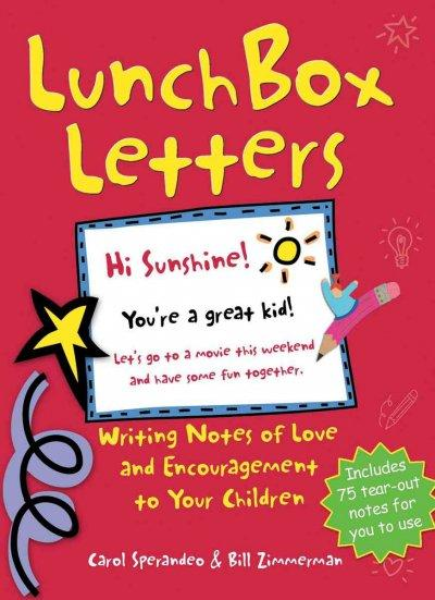 Lunch Box Letters: Writing Notes of Love And Encouragement to Your Children (Paperback)