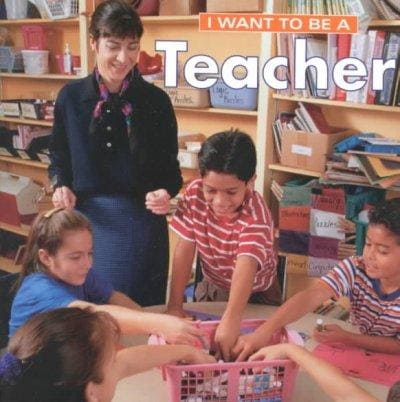 I Want to Be a Teacher (Paperback)