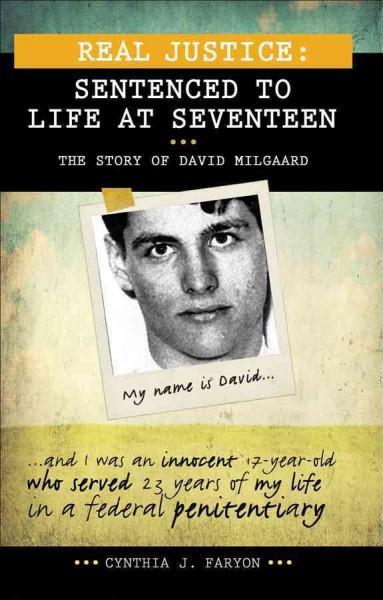 Sentenced to Life at Seventeen: The Story of David Milgaard (Paperback)
