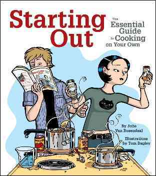 Starting Out: The Essential Guide to Cooking on Your Own (Paperback)