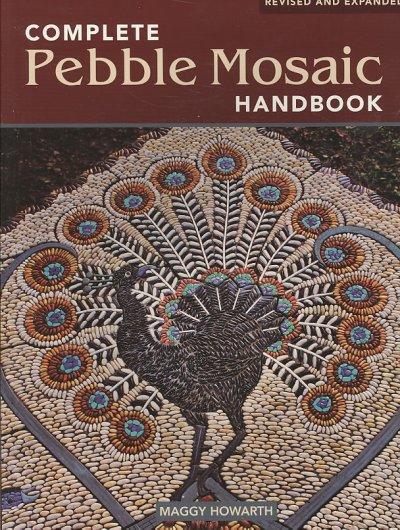 The Complete Pebble Mosaic Handbook (Paperback)